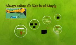 Always online: die iGen ist abhängig