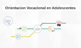 Orientacion Vocacional en Adolescentes
