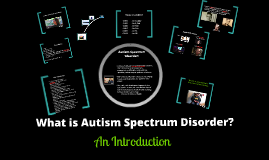 Copy of Copy of What is Autism?