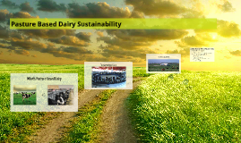 Pasture Based Dairy Sustainability