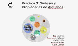 Practica 3: Síntesis y Propiedades de Alquenos