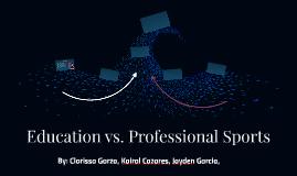 Education vs. Professional Sports