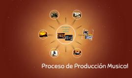 Proceso de Producción Musical