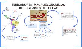 INDICADORES  MACROECONOMICOS                DE LOS PAISES DE