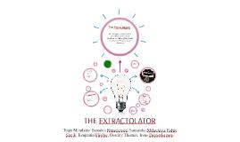 The Extractolator