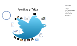 Proiect Instrumente BTL - Advertising on Twitter