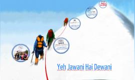 Copy of yeh jawani deani