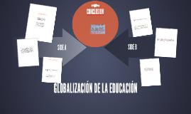 GLOBALIZACIÓN DE LA EDUCACIÓN