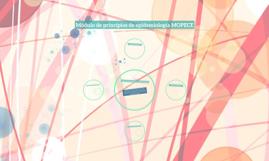 Módulo de principios de epidemiología MOPECE