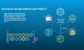 Asociación de Agricultores Juan Pablo II