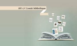 BILAN Comité bibliothèque