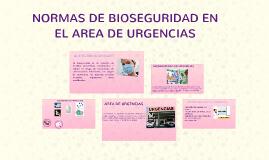 NORMAS DE BIOSEGURIDAD EN EL AREA DE URGENCIAS