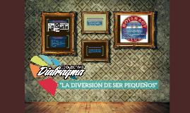 """""""LA DIVERSIÓN DE SER PEQUEÑOS"""""""