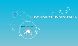 COMMUNICATION SENTENCES