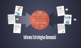 Informe Estratégico Gerencial