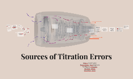 Copy of Sources of Titration Errors