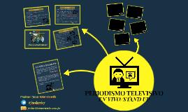 Periodismo Televisivo - STAND UP