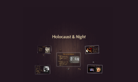 Holocaust & Night