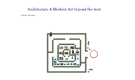 Architecture and Modern Art Beyond The West