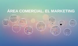 ÁREA COMERCIAL.ELMARKETING