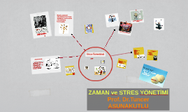Copy of ZAMAN ve STRES YÖNETİMİ