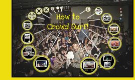 How to Crowd Surf
