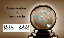 Gender competency in Leadership roles