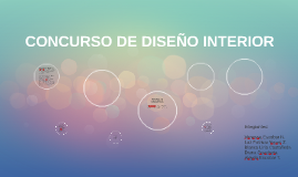 CONCURSO DE DISEÑO INTERIOR