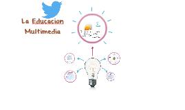 La Educacion Multimedia