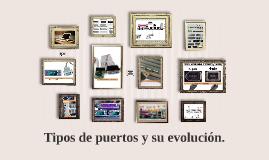 Tipos de puertos y su evolucion.