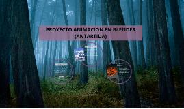 Copy of PROYECTO ANIMACION EN BLENDER