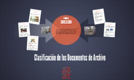 Copy of Clasificación de los Documentos de Archivo