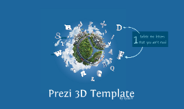 Prezi 3d template by by sydo pedago on prezi for Powerpoint templates like prezi