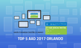 TOP 5 AAD 2017 ORLANDO