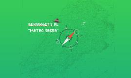 """BENVINGUTS AL """"METEO SERRA"""""""