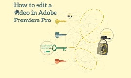 Copy of How to Edit a video in Adobe Premiere Pro