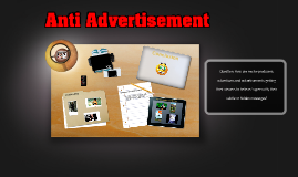 Anti-Advertisement Presentation