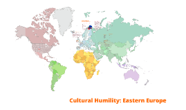 Copy of Cultural Humility: Eastern Europe