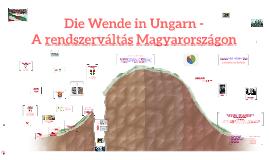 Copy of Die Wende - A rendszerváltás