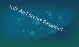 Safe And Secure Password