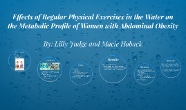 Effects of Regular Physical Exercises in the Water on the Me