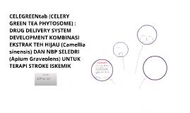Copy of CELEGREENtab (CELERY GREEN TEA PHYTOSOME) :  DRUG DELIVERY S