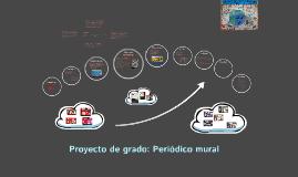 Proyecto de grado: Periódico mural