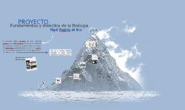 Proyecto. Fundamentos y didáctica de la Biología. Miguel Magister del Arco.
