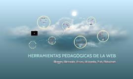 HERRAMIENTAS PEDAGOGICAS DE LA WEB