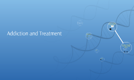 Addiction and Treatment