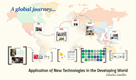 Copy of Applications of New Technologies in the Developing World