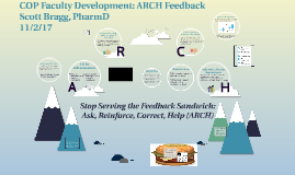 COP Faculty Development: ARCH Feedback