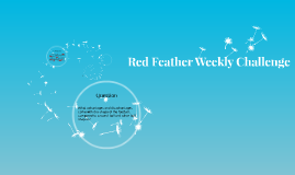 Red Feather Weekly Challenge