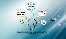 Copy of TENDENCIAS CONTEMPORÁNEAS DEL DISEÑO GRÁFICO